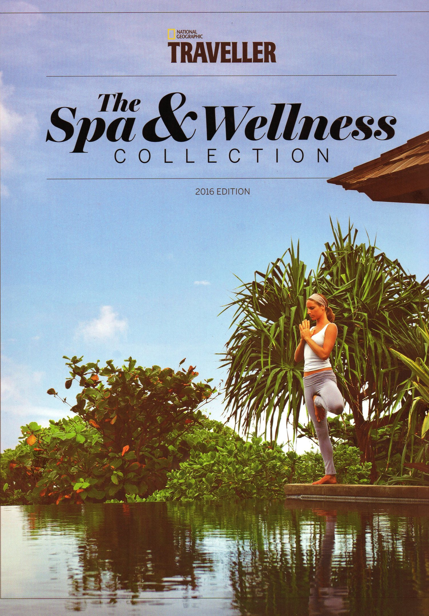 National Geographic Traveller Guide - The Spa and Wellness Collection